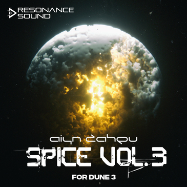 AIyn Zahev: Spice Vol 3 for DUNE 3