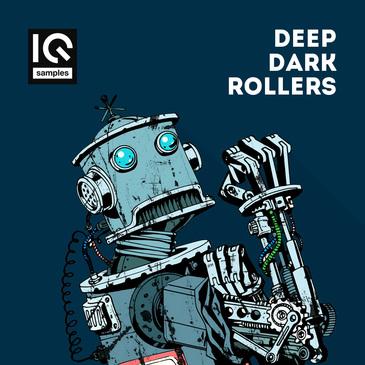 Deep Dark Rollers