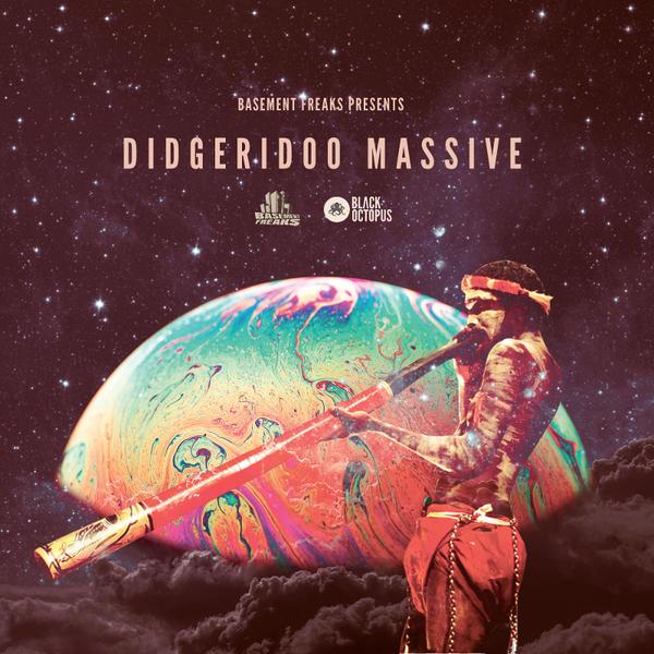Basement Freaks Presents Didgeridoo Massive