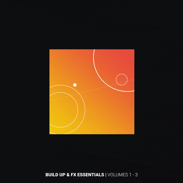 Build UP & FX Essentials Bundle