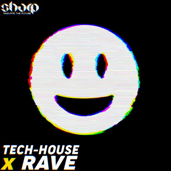 Tech House X Rave