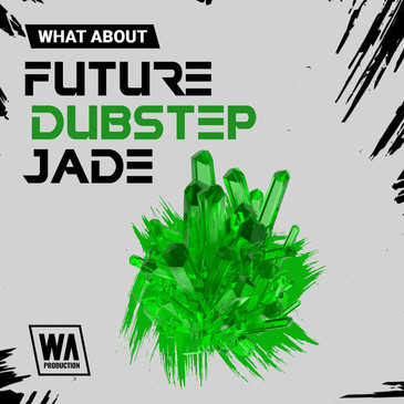 What About: Future Dubstep Jade