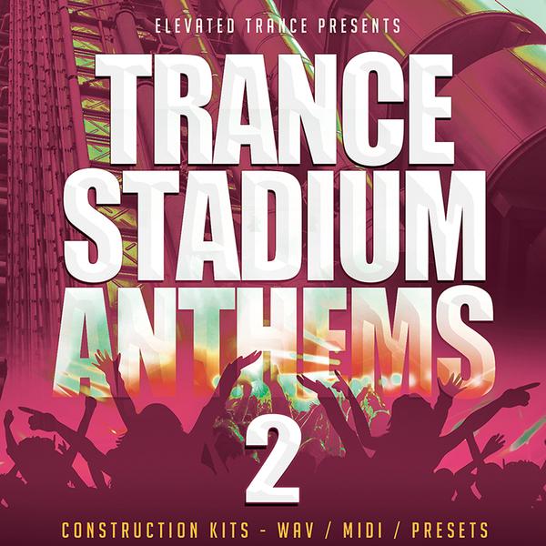 Trance Stadium Anthems 2