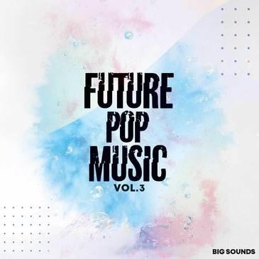 Future Pop Music Vol 3