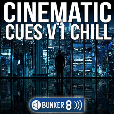 Cinematic Cues Vol 1: Chill