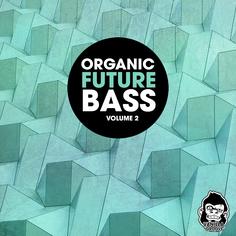 Organic Future Bass Vol 2