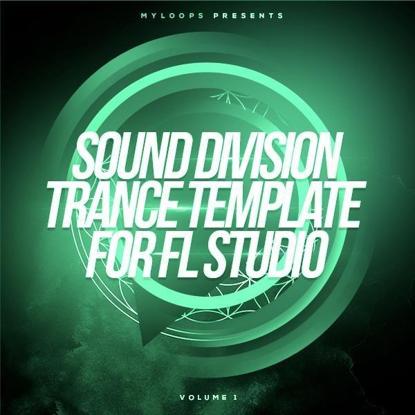Sound Division Trance Template For FL Studio Vol 1