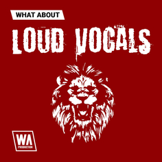 What About: Loud Vocals