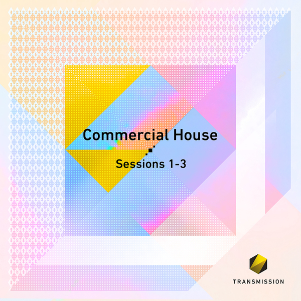 Commercial House Sessions 1-3