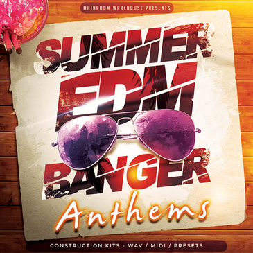 Summer EDM Banger Anthems