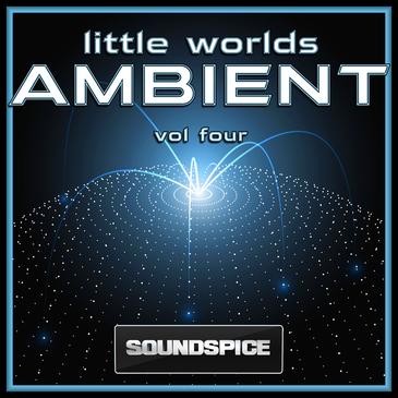 Little Worlds Ambient Vol 4