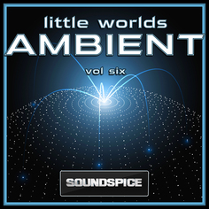 Little Worlds Ambient Vol 6