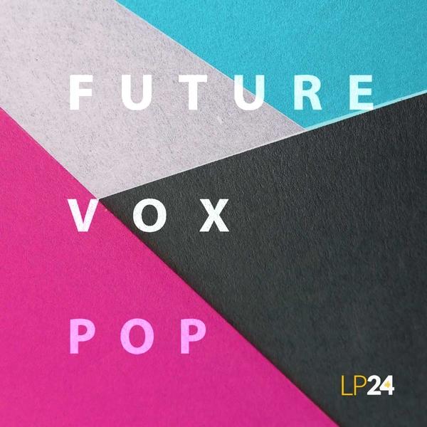 Future Vox Pop