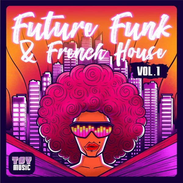Future Funk & French House Vol 1