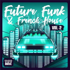 Future Funk & French House Vol 2