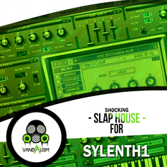 Shocking Slap House For Sylenth1