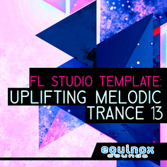 FL Studio Template: Uplifting Melodic Trance 13