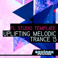 FL Studio Template: Uplifting Melodic Trance 13