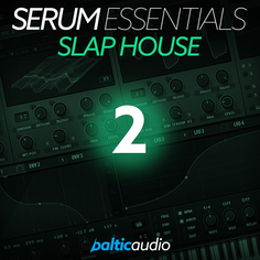 Serum Essentials Vol 2: Slap House