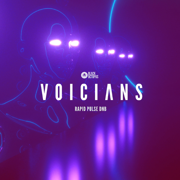 Voicians - Rapid Pulse DnB