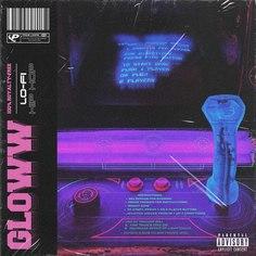 GLOWW: Lazy Lo-Fi Beats