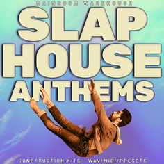 Slap House Anthems