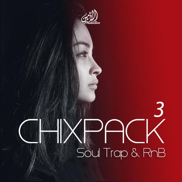 Chixpack 3: Soul Trap & RnB