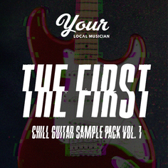The First - Chill Guitar Sample Pack Vol 1