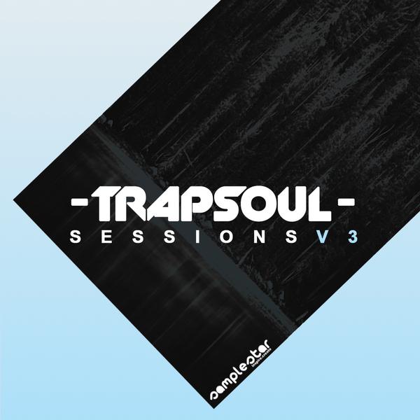 Trap Soul Sessions Vol 3