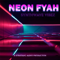 Neon Fyah: Synthwave Vibez