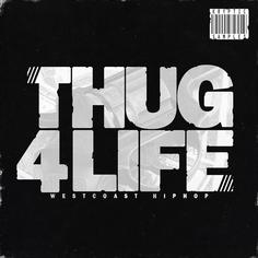 Thug 4 Life
