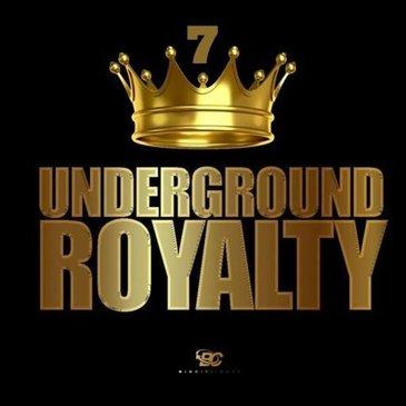 Underground Royalty 7