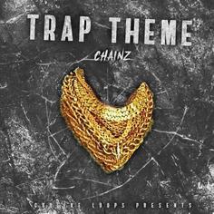 Trap Theme Chainz