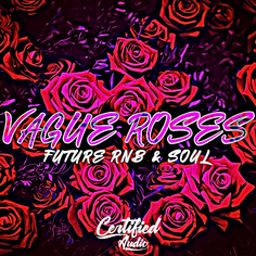 Vague Roses Future RnB & Soul