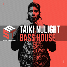 Taiki Nulight Bass House
