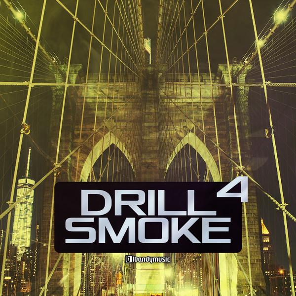 Drill Smoke Vol 4