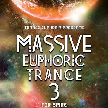 Massive Euphoric Trance 3 For Spire
