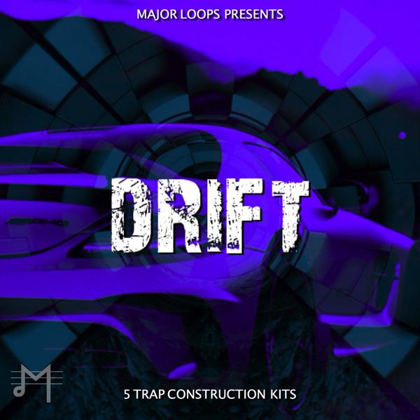 Major Loops Presents Drift