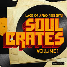 Lack Of Afro: Soul Crates Vol 1