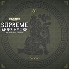 Supreme Afro House