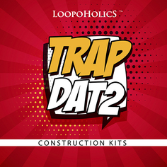 Trap Dat 2: Construction Kits