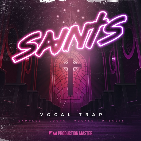 Saints - Vocal Trap