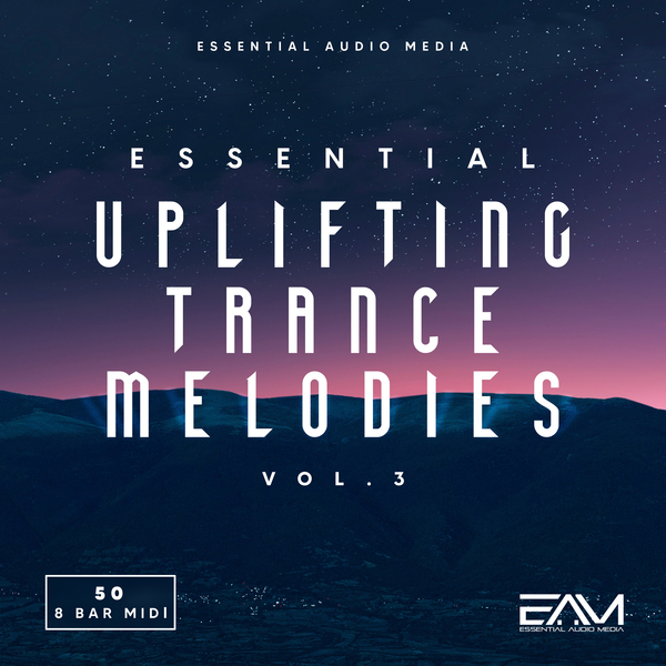 Essential Uplifting Trance Melodies Vol 3