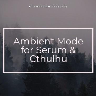Ambient Mode: Serum & Cthulhu