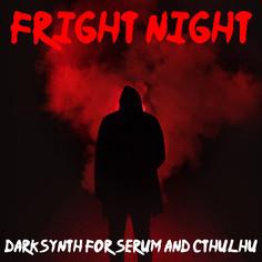 Fright Night: Darksynth For Serum & Cthulhu