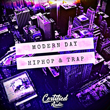 Modern Day Hip Hop & Trap