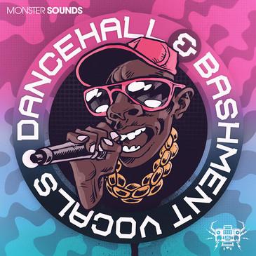 Dancehall & Bashment Vocals
