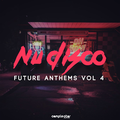 Nu Disco Future Anthems Vol 4