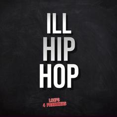 Ill Hip Hop