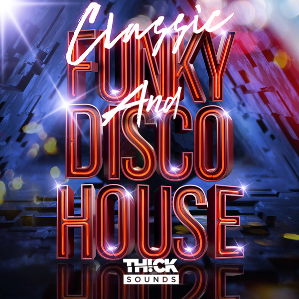 Classic Funky & Disco House